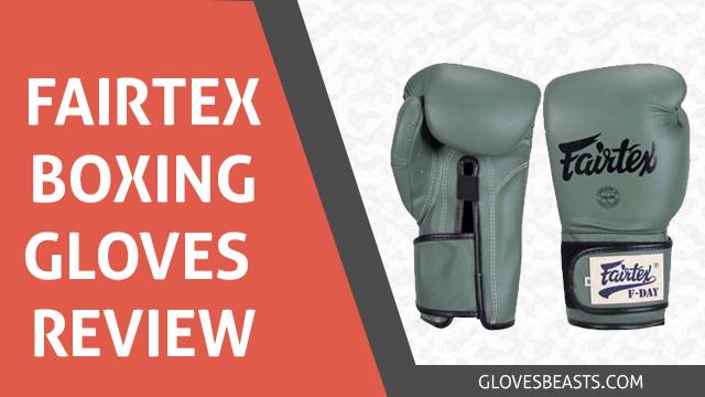 Fairtex Boxing Gloves Review